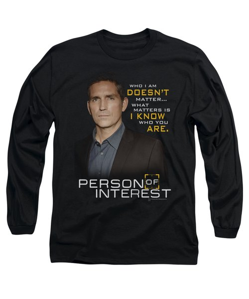 Person Of Interest - I Know Long Sleeve T-Shirt by Brand A