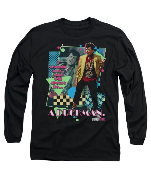 Pretty In Pik - A Duckman Long Sleeve T-Shirt