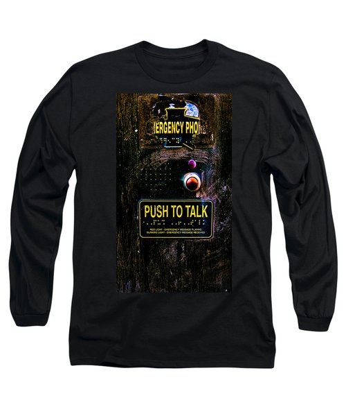 Push To Talk Long Sleeve T-Shirt