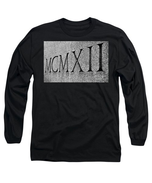 Roman Numerals Carved In Stone Long Sleeve T-Shirt