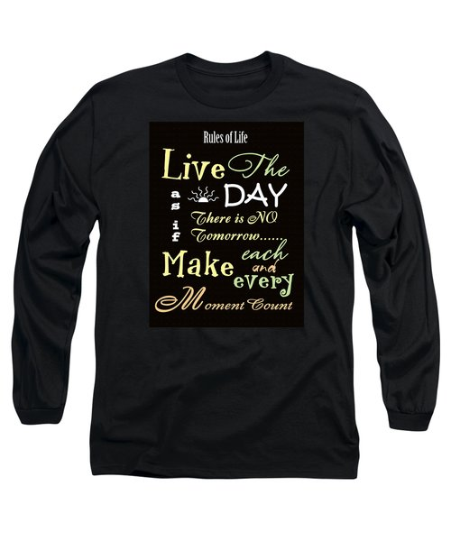 Rules Of Life Long Sleeve T-Shirt