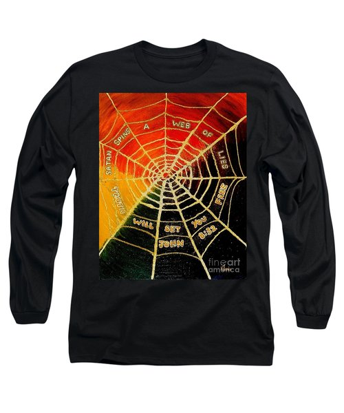 Satan's Web Of Lies Long Sleeve T-Shirt