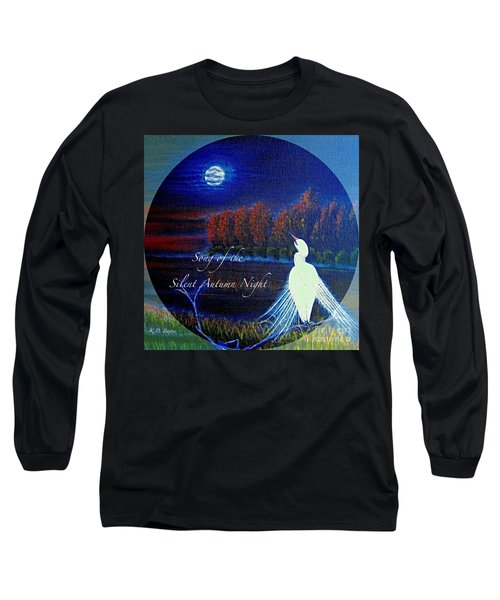 Song Of The Silent  Autumn Night In The Round With Text  Long Sleeve T-Shirt by Kimberlee Baxter