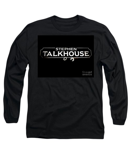 Stephen Talkhouse Long Sleeve T-Shirt