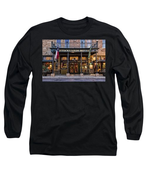 Stockyards Hotel Long Sleeve T-Shirt