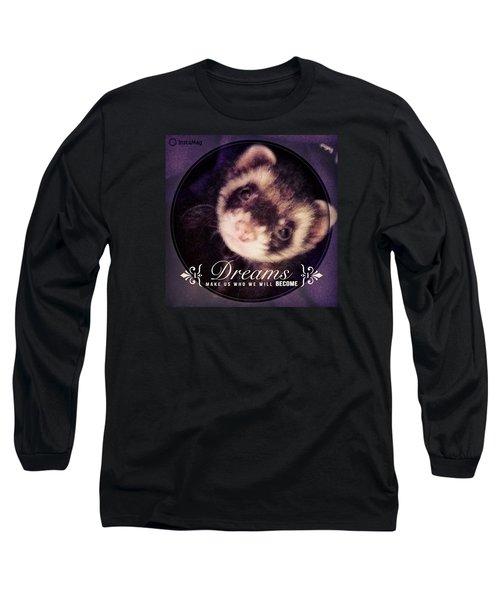Sweet Dreams Little One Long Sleeve T-Shirt