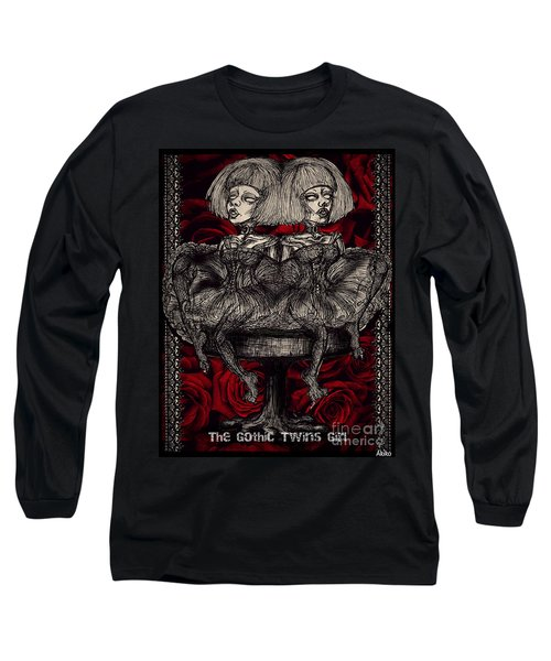 The Gothic Twin Girls Long Sleeve T-Shirt