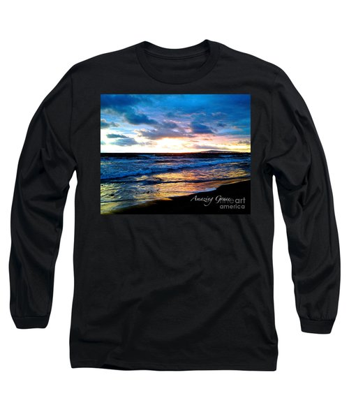 The Ocean Flows With Amazing Grace Long Sleeve T-Shirt