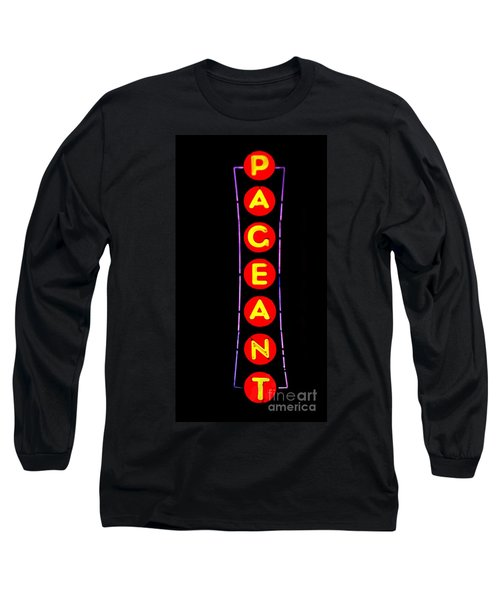 The Pageant In Neon Long Sleeve T-Shirt