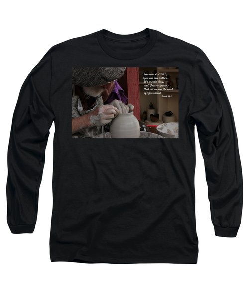 The Potter's Hand Long Sleeve T-Shirt