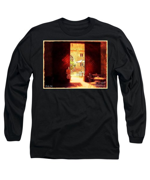 The Secret Courtyard  Long Sleeve T-Shirt