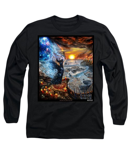 This Will All Come To An End Long Sleeve T-Shirt