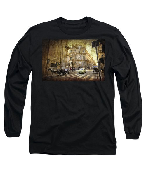 Time Traveling In Palermo - Sicily Long Sleeve T-Shirt