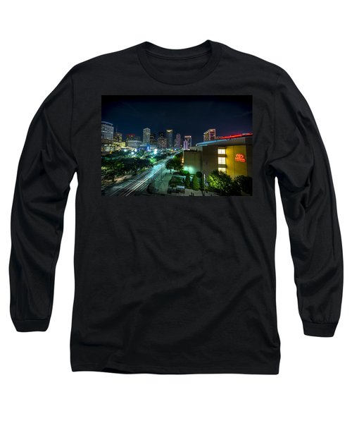 Toyota Center And Downtown Houston Long Sleeve T-Shirt