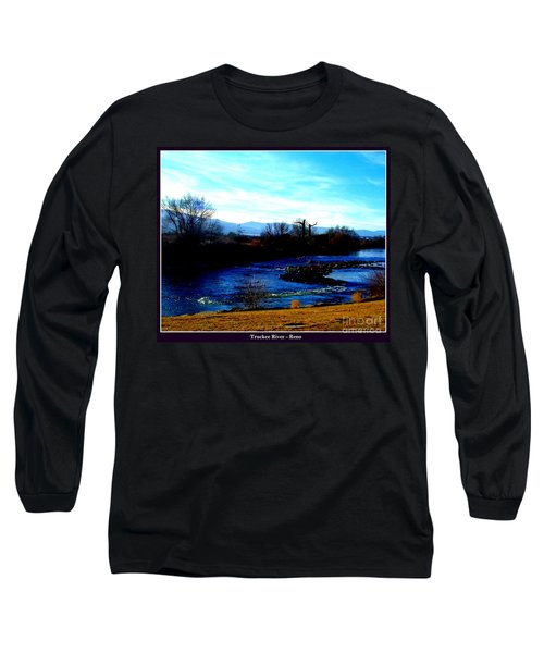 Long Sleeve T-Shirt featuring the photograph Truckee River In Motion by Bobbee Rickard