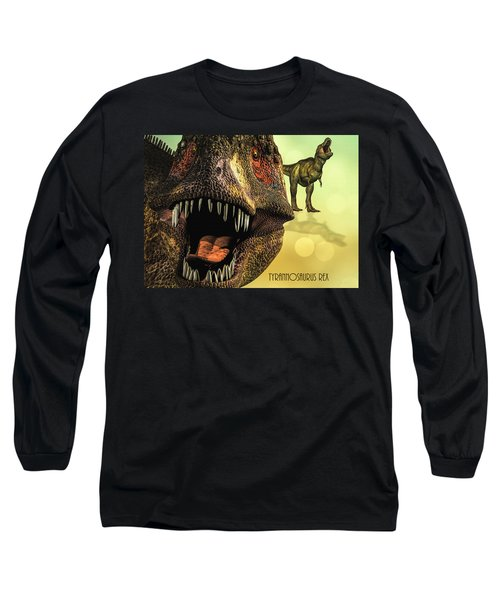 Tyrannosaurus Rex 4 Long Sleeve T-Shirt