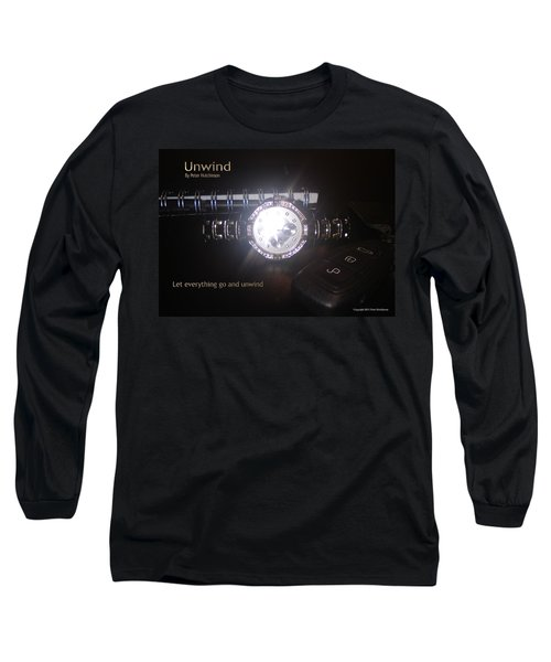 Unwind - Let Go Long Sleeve T-Shirt