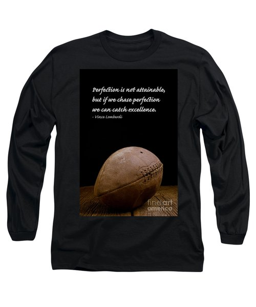 Vince Lombardi On Perfection Long Sleeve T-Shirt