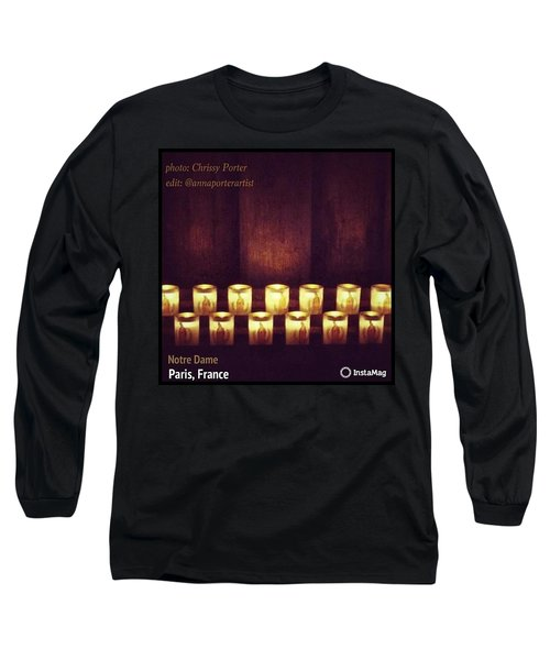Votive Candles - Notre Dame Cathedral Long Sleeve T-Shirt by Anna Porter