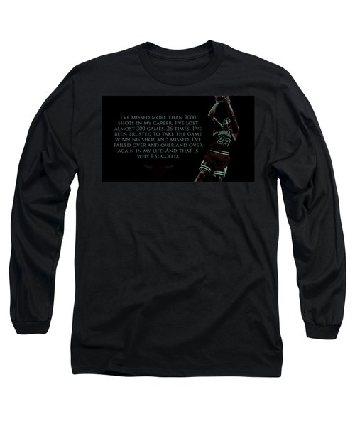 Why I Succeed Long Sleeve T-Shirt by Brian Reaves