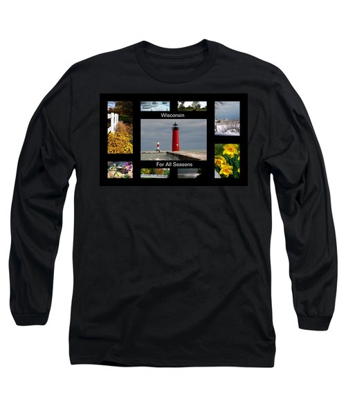 Long Sleeve T-Shirt featuring the photograph Wisconsin For All Seasons by Kay Novy