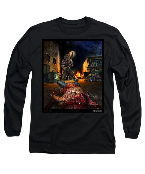 Wrong Turn Long Sleeve T-Shirt