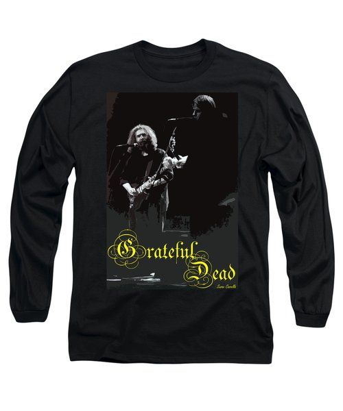 Long Sleeve T-Shirt featuring the photograph Grateful Dead  by Susan Carella