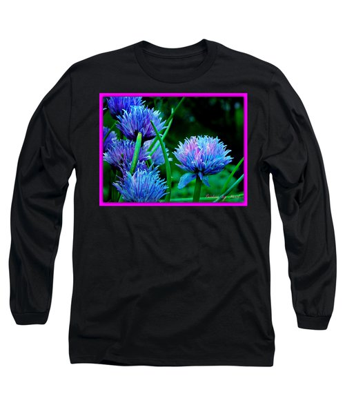 Chives For You Long Sleeve T-Shirt