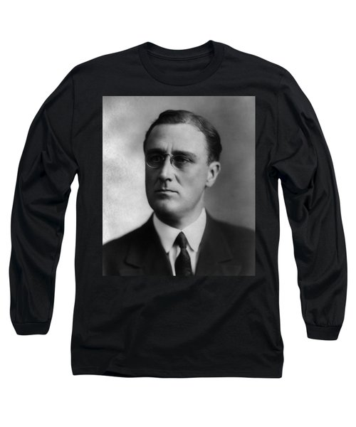 Long Sleeve T-Shirt featuring the photograph Franklin Delano Roosevelt by International  Images