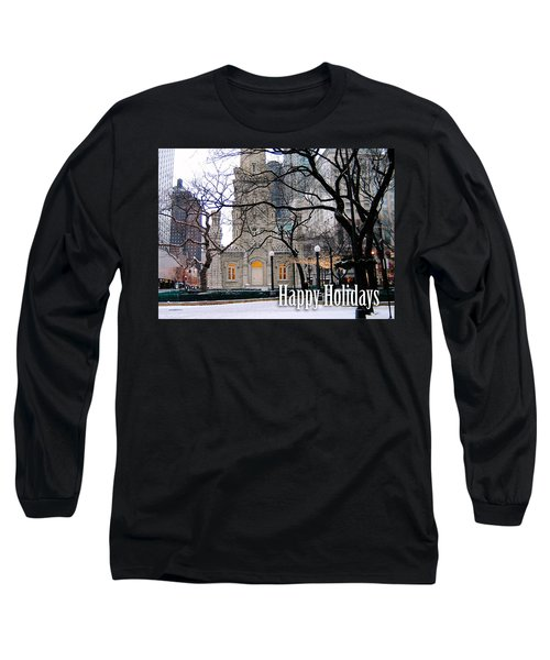 Happy Holidays From Chicago Long Sleeve T-Shirt
