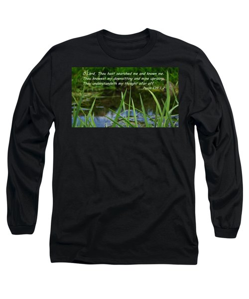 Known Through And Through Long Sleeve T-Shirt