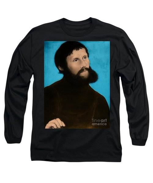 Martin Luther, German Theologian Long Sleeve T-Shirt