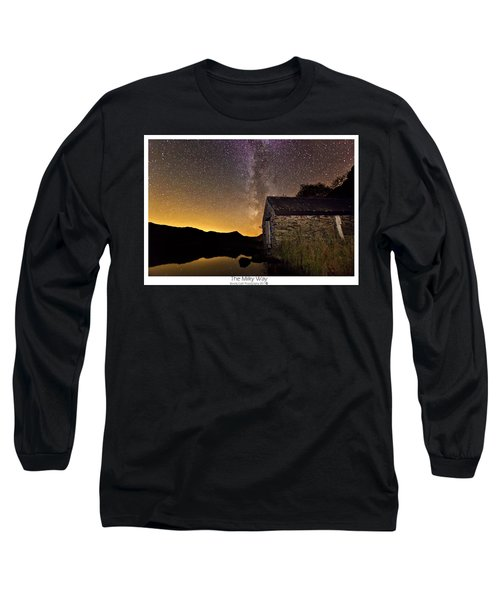 Milky Way Above The Old Boathouse Long Sleeve T-Shirt