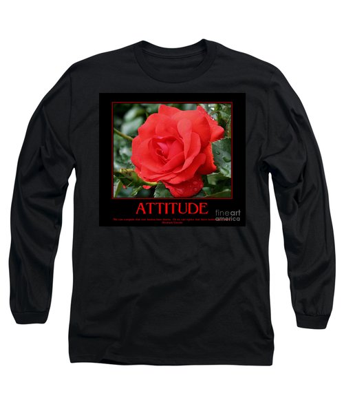 Red Rose Attitude Long Sleeve T-Shirt by Smilin Eyes  Treasures