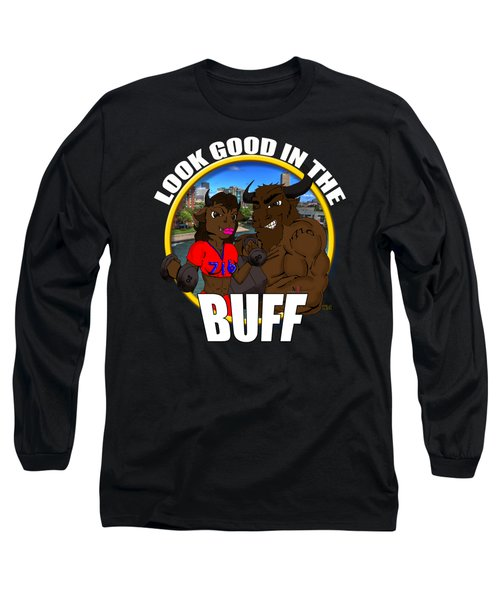 013 Look Good In The Buff Long Sleeve T-Shirt by Michael Frank Jr