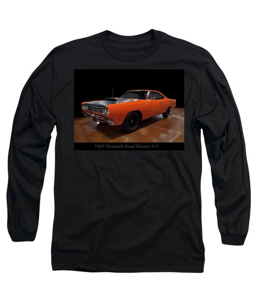1969 Plymouth Road Runner A12 Long Sleeve T-Shirt
