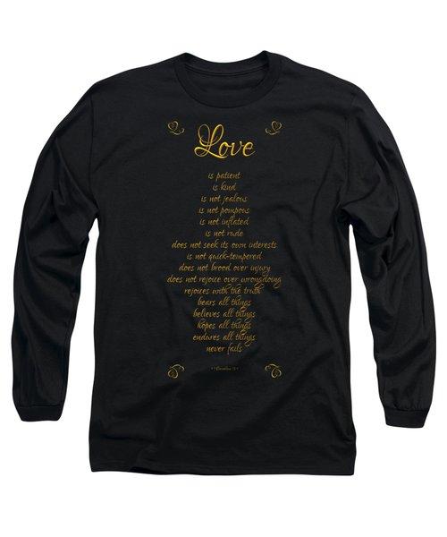 1 Corinthians 13 Love Is Black Background Long Sleeve T-Shirt by Rose Santuci-Sofranko