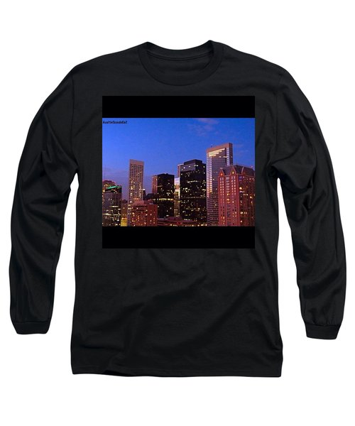 #houston #skyline At Dusk. #night Long Sleeve T-Shirt