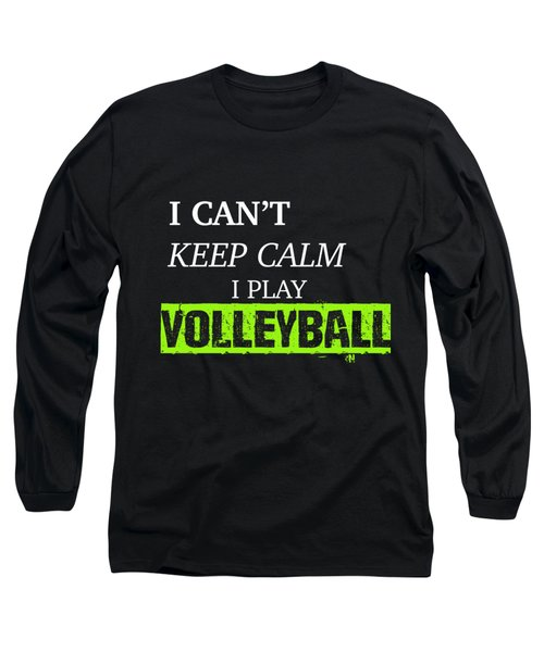 I Play Volleyball Long Sleeve T-Shirt by Meli Mel