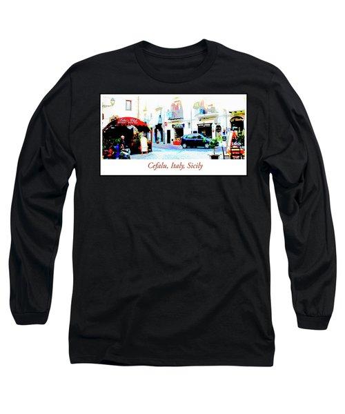 Italian City Street Scene Digital Art Long Sleeve T-Shirt