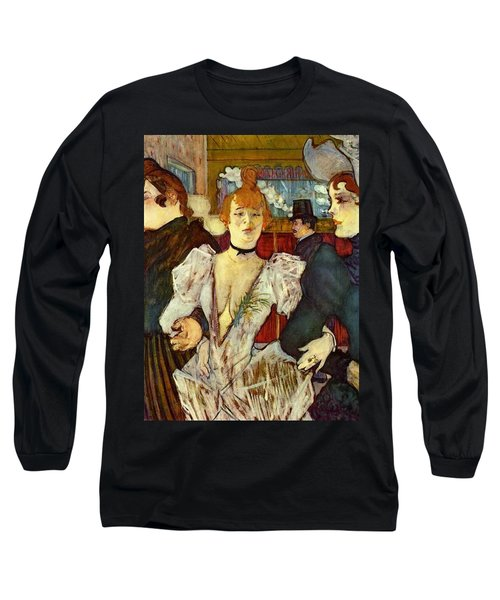 La Goulue Arriving At The Moulin Rouge With Two Women Long Sleeve T-Shirt