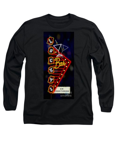 Nightclub Sign Luckys Bar Long Sleeve T-Shirt
