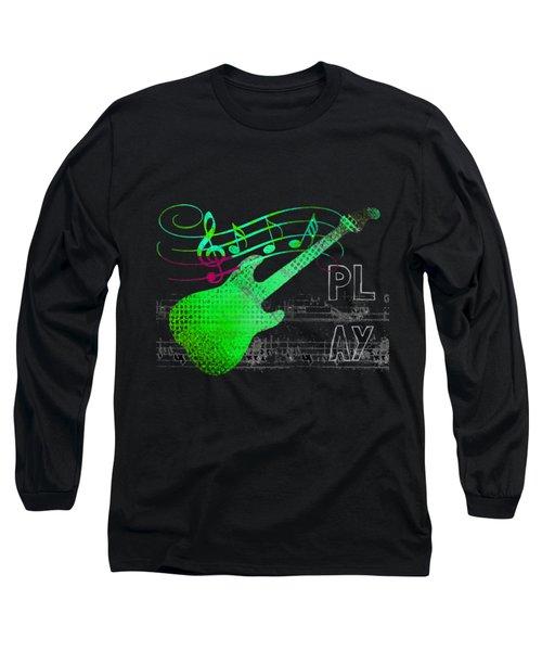 Long Sleeve T-Shirt featuring the digital art Play 3 by Guitar Wacky