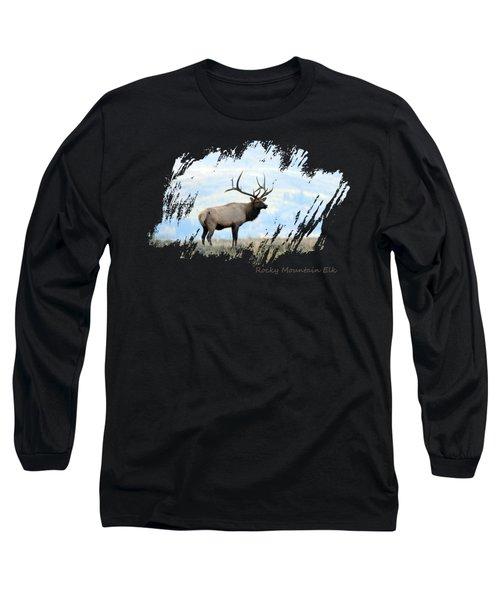Rocky Mountain Elk Long Sleeve T-Shirt