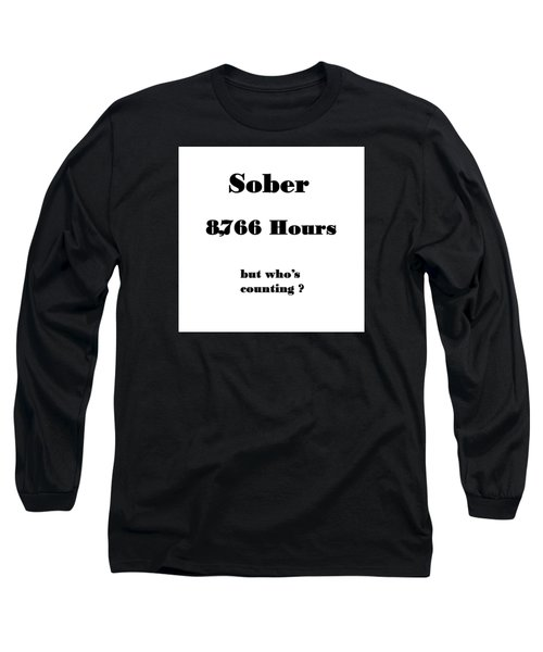 1 Year Sober Long Sleeve T-Shirt