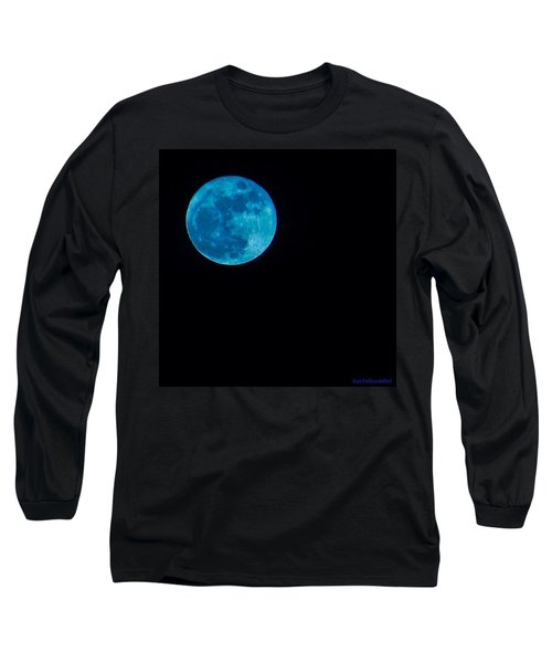 Yes, Once In A #bluemoon! Long Sleeve T-Shirt