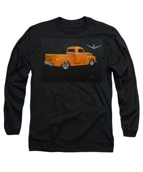 1952 Ford Pickup Custom Long Sleeve T-Shirt