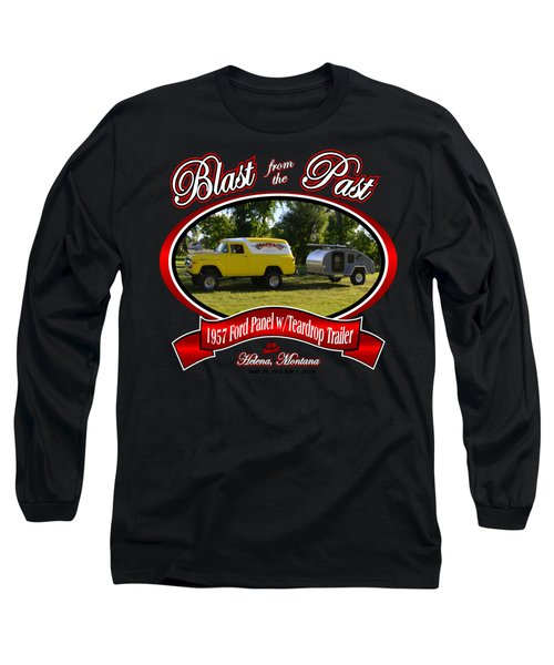1957 Ford Panel W Teardrop Trailer Lamping Long Sleeve T-Shirt