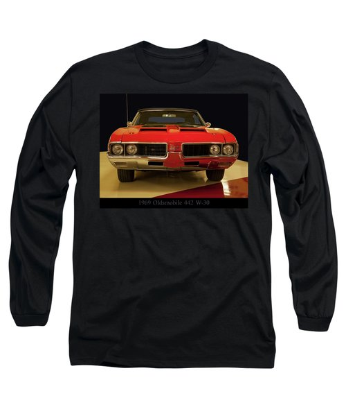 1969 Oldsmobile 442 W-30 Long Sleeve T-Shirt