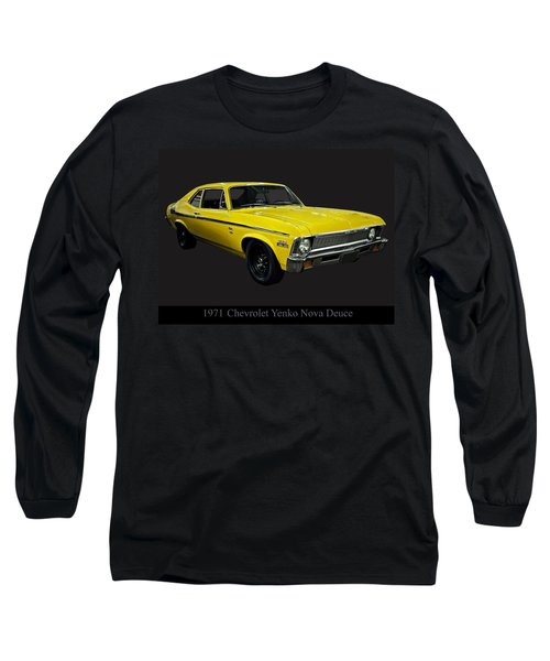 1971 Chevy Nova Yenko Deuce Long Sleeve T-Shirt by Chris Flees